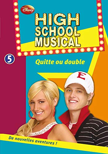 High School Musical, Tome 5