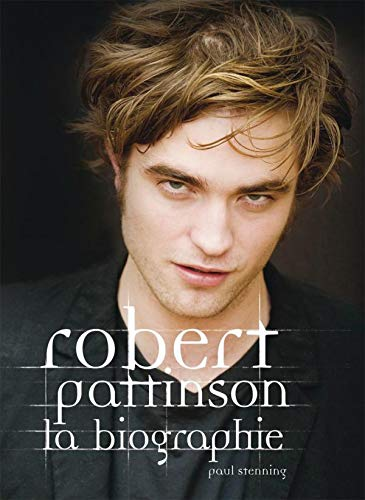 Biographie de Robert Pattinson