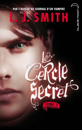 Le cercle secret - Tome 2 - Captive