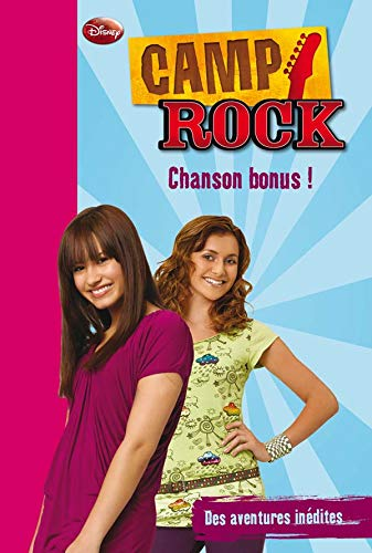 Camp Rock, Tome 5 : Chanson bonus !