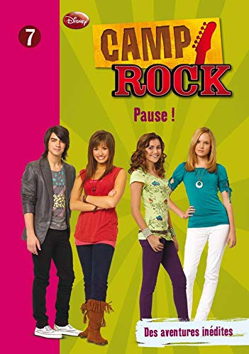 Camp Rock, Tome 7 : Pause !