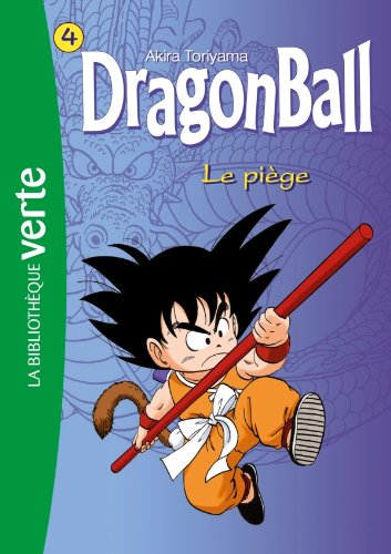 Dragon Ball 04 - Le piège