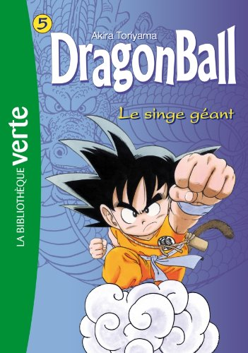 Dragon Ball 05 - Le singe géant