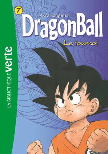 Dragon Ball 07 - Le tournoi