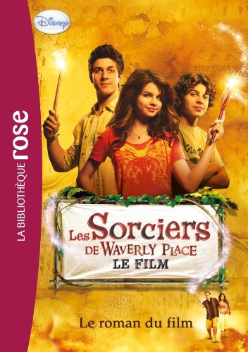 Les Sorciers de Waverly Place - Le roman du film
