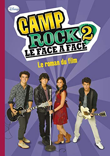 Camp Rock 2 : Le face à face : Le roman du film