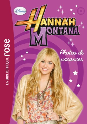 Hannah Montana 07 - Photos de vacances