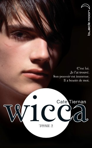 Wicca, tome 2