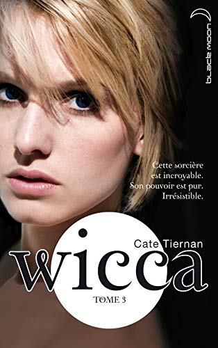 Wicca - Tome 3 - L'appel