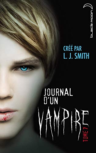 Journal d'un Vampire - Tome 7 - le Chant de la Lune