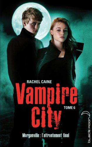 Vampire City - Tome 6 - Carpe Corpus