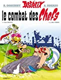 Combat des chefs (Le) | Uderzo, Albert. Illustrateur