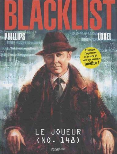 Blacklist. Le joueur / scénario, Nicole Phillips ; dessins, Beni Lobel ; [traduction, Pat Perna].