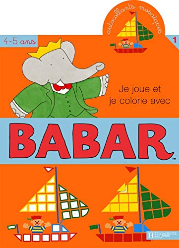 Je joue et je colle avec Babar : Tome 1