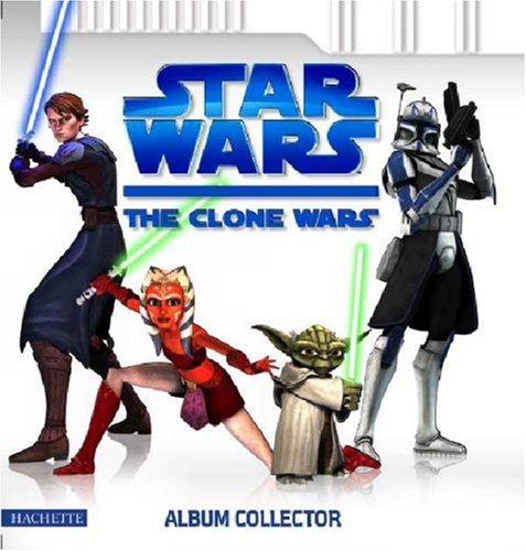 Star Wars : The Clone Wars : Album collector