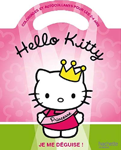 Hello Kitty : je me déguise ! : Coloriages et autocollants