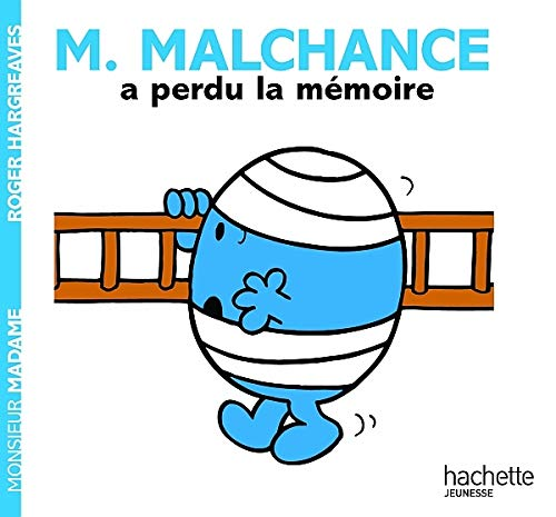 M. Malchance a perdu la mémoire / Roger Hargreaves ; [traduction, Anne Marchand-Kalicky].