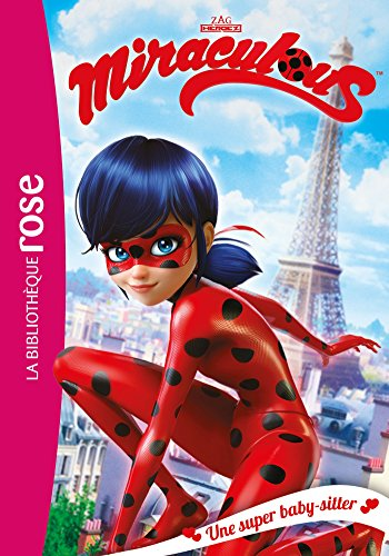 MIRACULOUS : Une super baby-sitter |