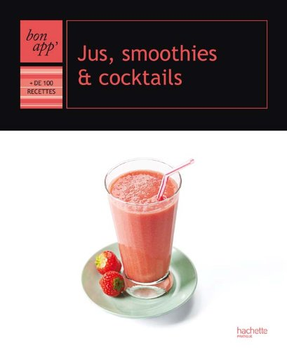 Jus, smoothies et cocktails