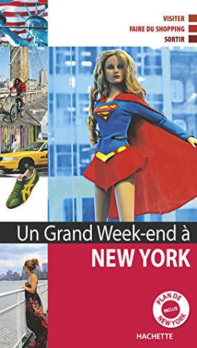 Un Grand Week-end à New York