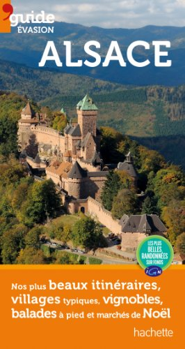 Guide Evasion en France Alsace