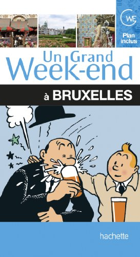Un grand week-end à Bruxelles