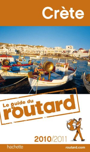 Guide du Routard Crète 2010/2011