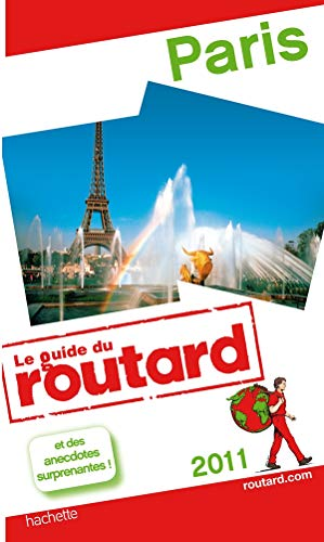 Guide du Routard Paris 2011