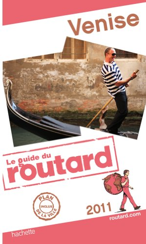 Guide du Routard Venise 2011