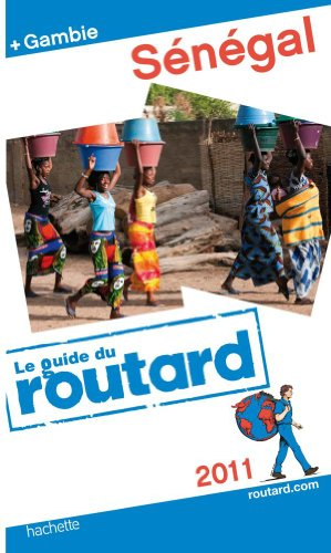 Guide du Routard Sénégal 2011