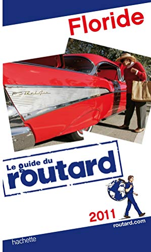 Guide du Routard Floride 2011