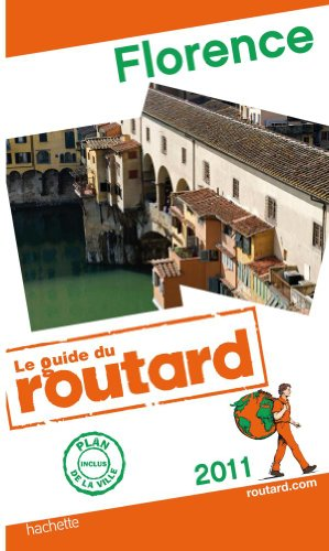 Guide du Routard Florence 2011