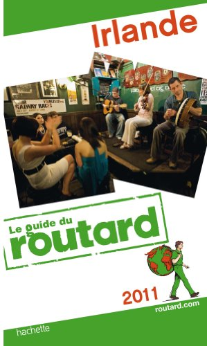 Guide du Routard Irlande 2011