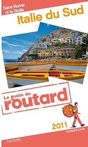 Guide du Routard Italie du sud 2011