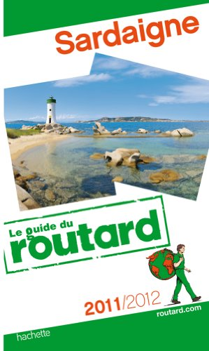 Guide du Routard Sardaigne 2011/2012