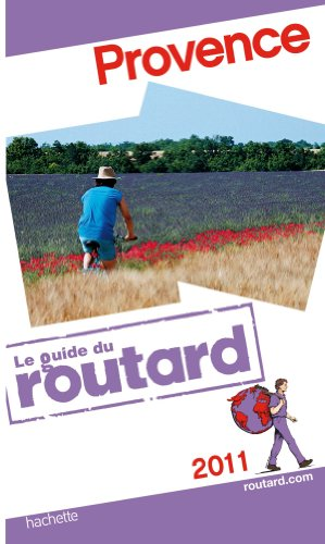 Guide du Routard Provence 2011