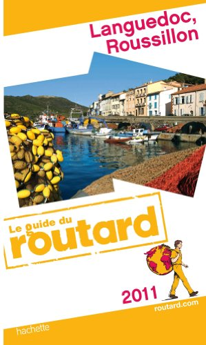Guide du Routard Languedoc, Roussillon 2011