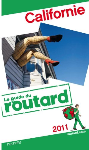 Guide du Routard Californie 2011