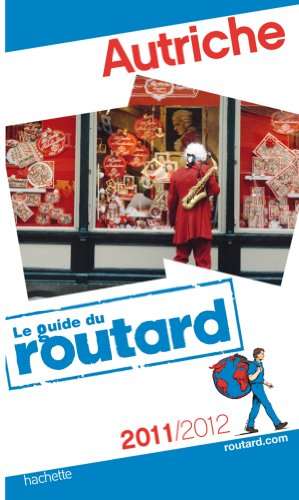 Guide du Routard Autriche 2011/2012