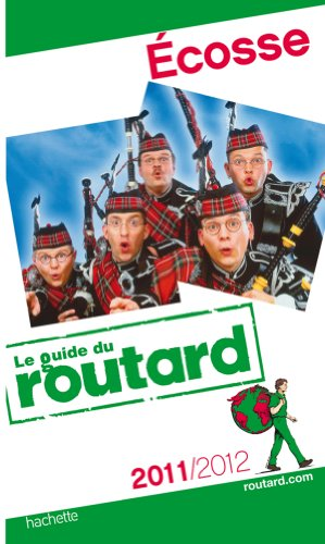 Guide du Routard Écosse 2011/2012