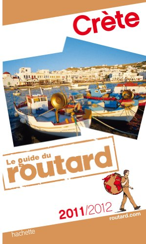 Guide du Routard Crète 2011/2012