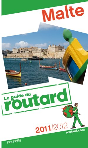 Guide du Routard Malte 2011/2012