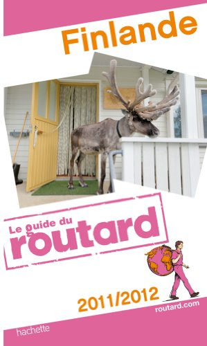 Guide du Routard Finlande 2011/2012