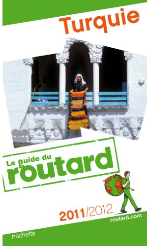 Guide du Routard Turquie 2011/2012
