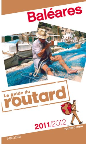 Guide du Routard Baléares 2011/2012