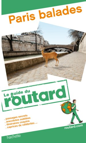 Guide du Routard Paris balades 2011/2012