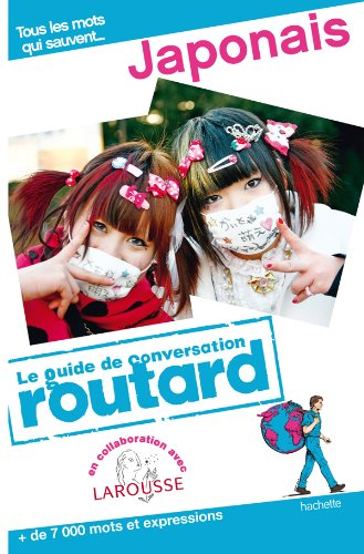 Guide du Routard Conversation Japonais 2011