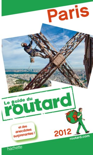 Guide du Routard Paris 2012