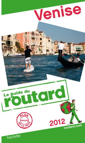 Guide du Routard Venise 2012