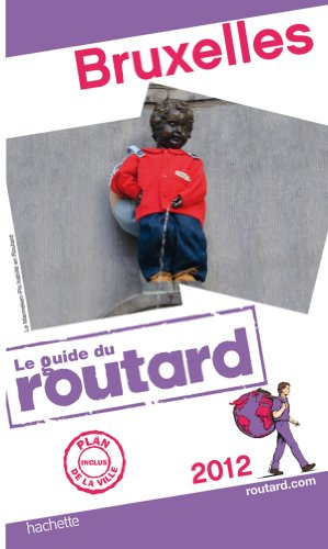 Guide du Routard Bruxelles 2012